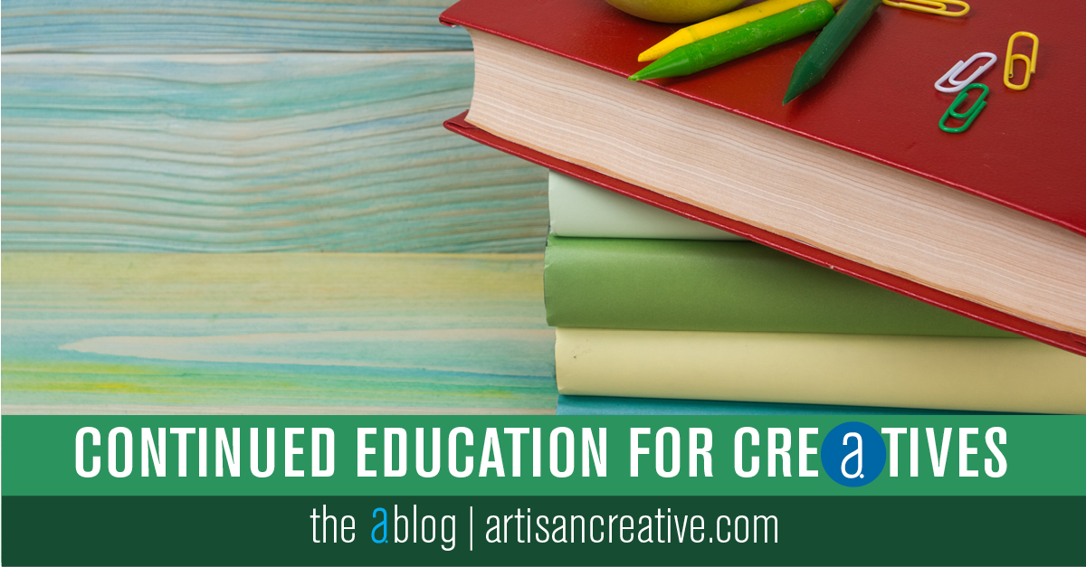 Continued Education for Creatives