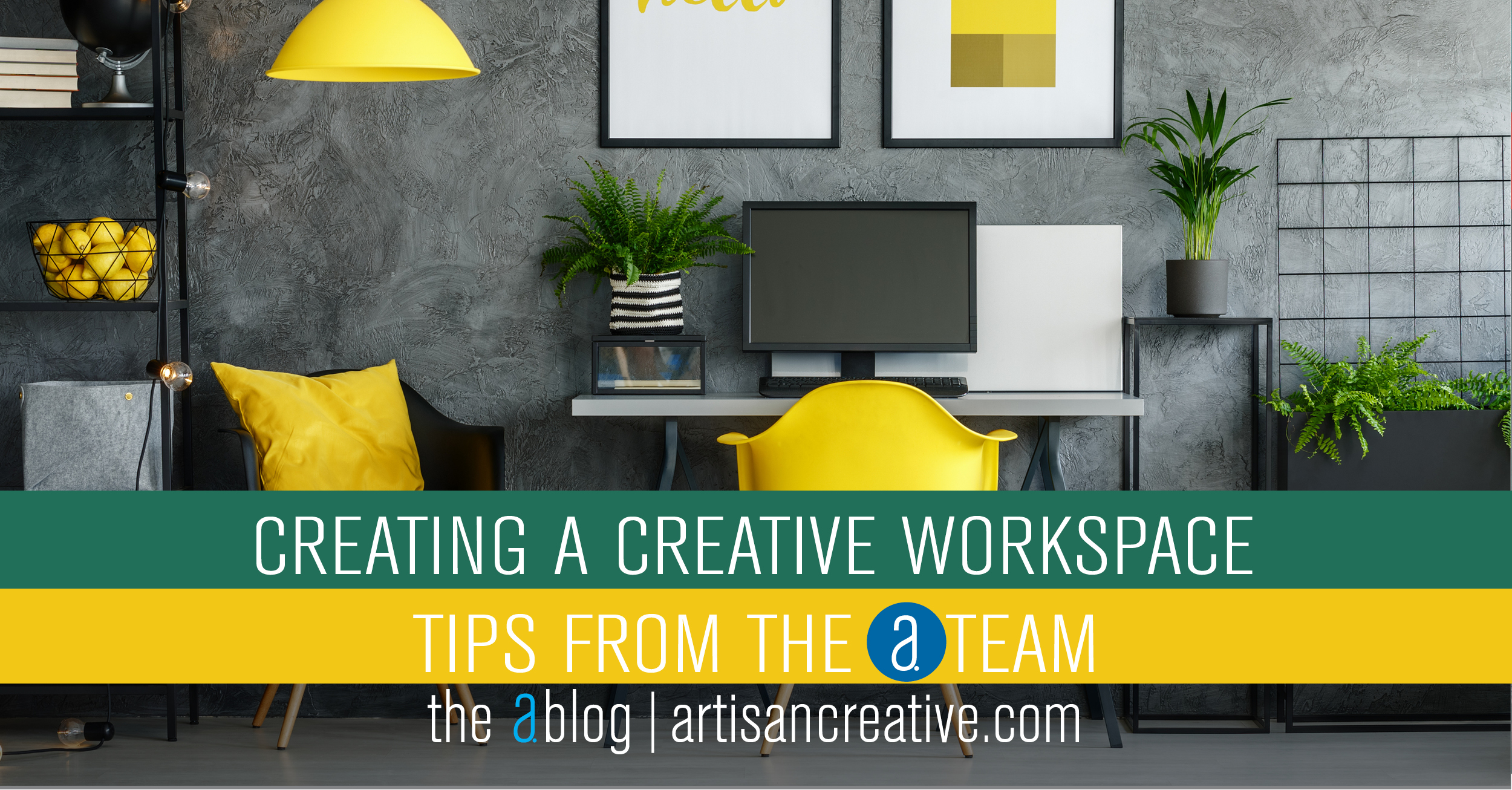 Create a Creative Workspace